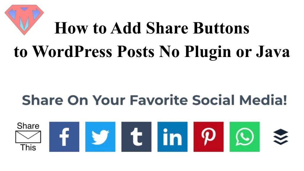 How-to-Add-Share-Buttons-to-WordPress-Posts-No-Plugin-or-Java